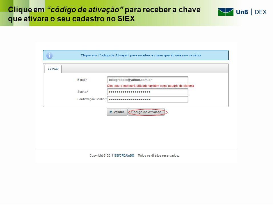 Clique em código de ativação para receber a chave que ativara o seu cadastro no SIEX
