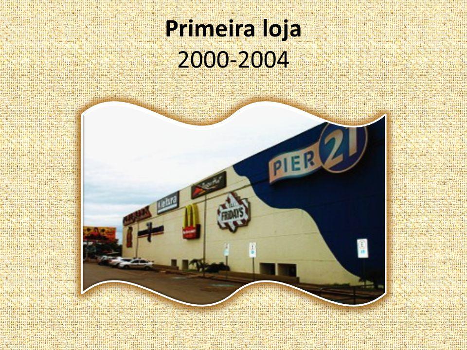 Primeira loja 2000-2004