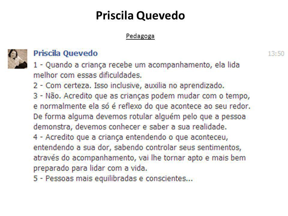 Priscila Quevedo Pedagoga