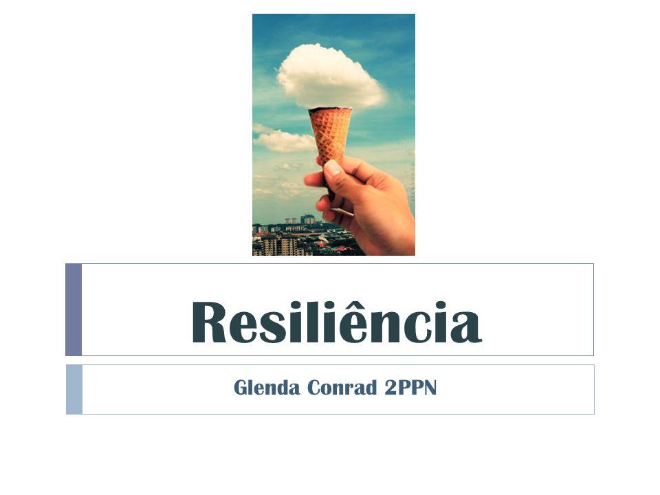 Resiliência Glenda Conrad 2PPN
