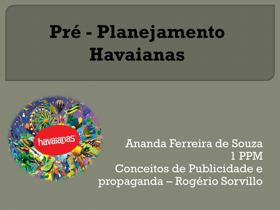 Ananda Ferreira de Souza 1 PPM Conceitos de Publicidade e propaganda – Rogério Sorvillo