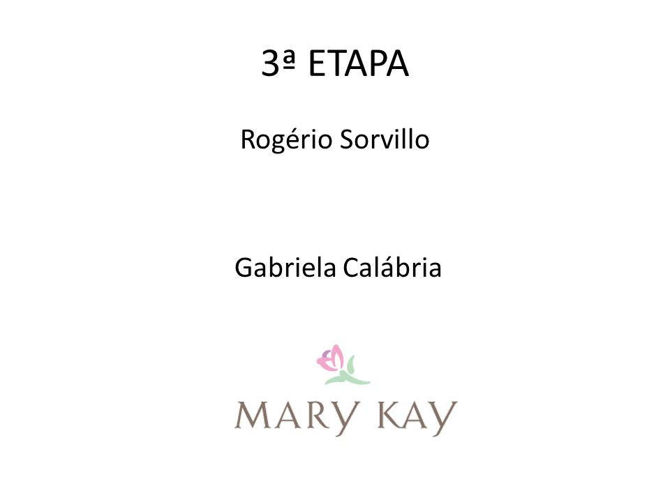 3ª ETAPA Rogério Sorvillo Gabriela Calábria