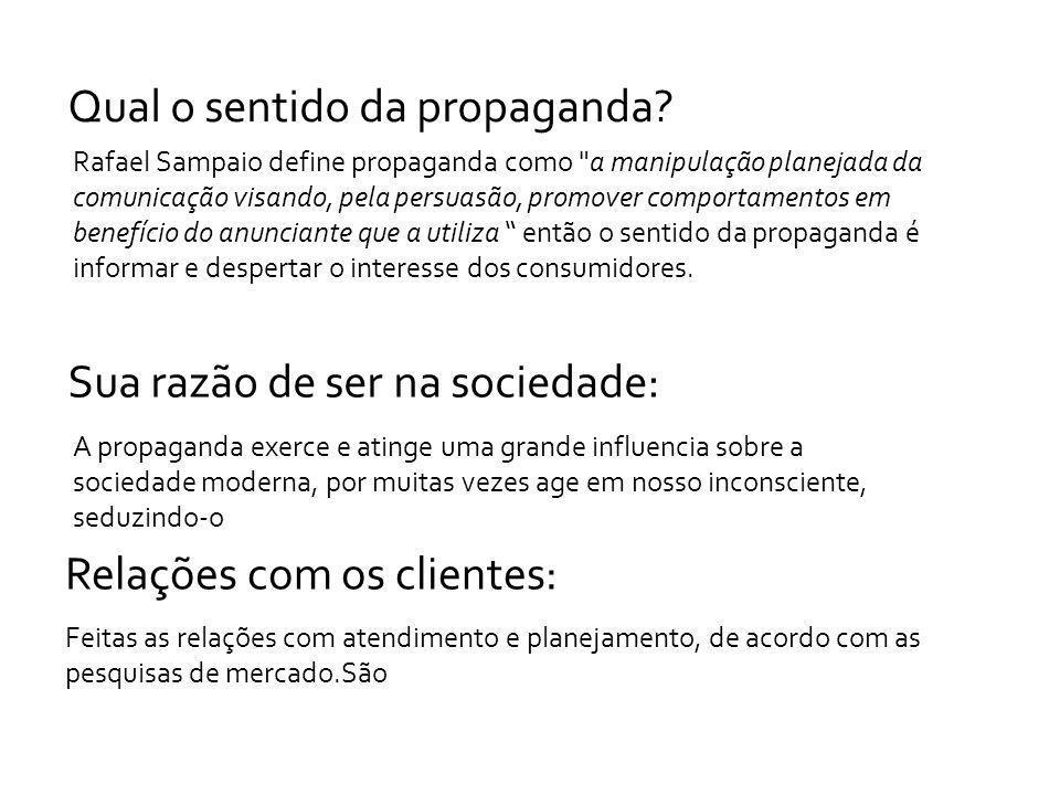 Qual o sentido da propaganda? Rafael Sampaio define propaganda como