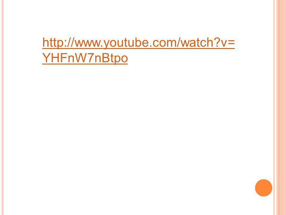 http://www.youtube.com/watch?v= YHFnW7nBtpo