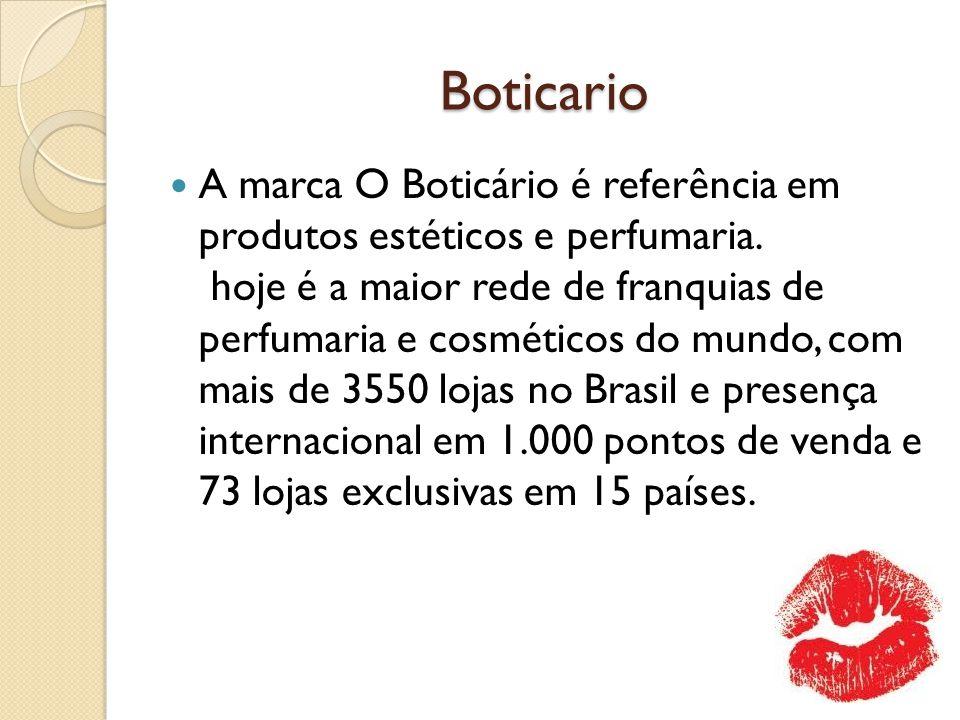 Boticario A marca O Boticário é referência em produtos estéticos e perfumaria. hoje é a maior rede de franquias de perfumaria e cosméticos do mundo, c