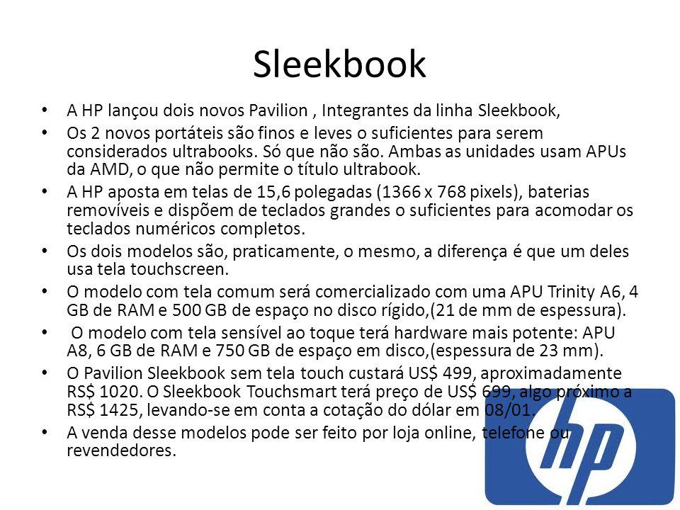 Sleekbook A HP lançou dois novos Pavilion, Integrantes da linha Sleekbook, Os 2 novos portáteis são finos e leves o suficientes para serem considerado