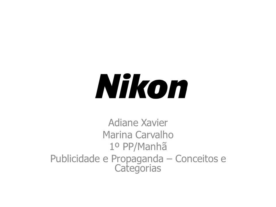 Histórico Nikon é uma companhia japonesa especializada em óptica e imagem.