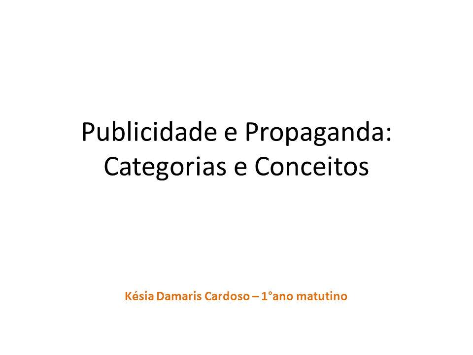 CONCEITO A propaganda tem como principal fator realizar serviços de comunicação em massa, proporcionando mudança de paradigmas, com economia e velocidade.