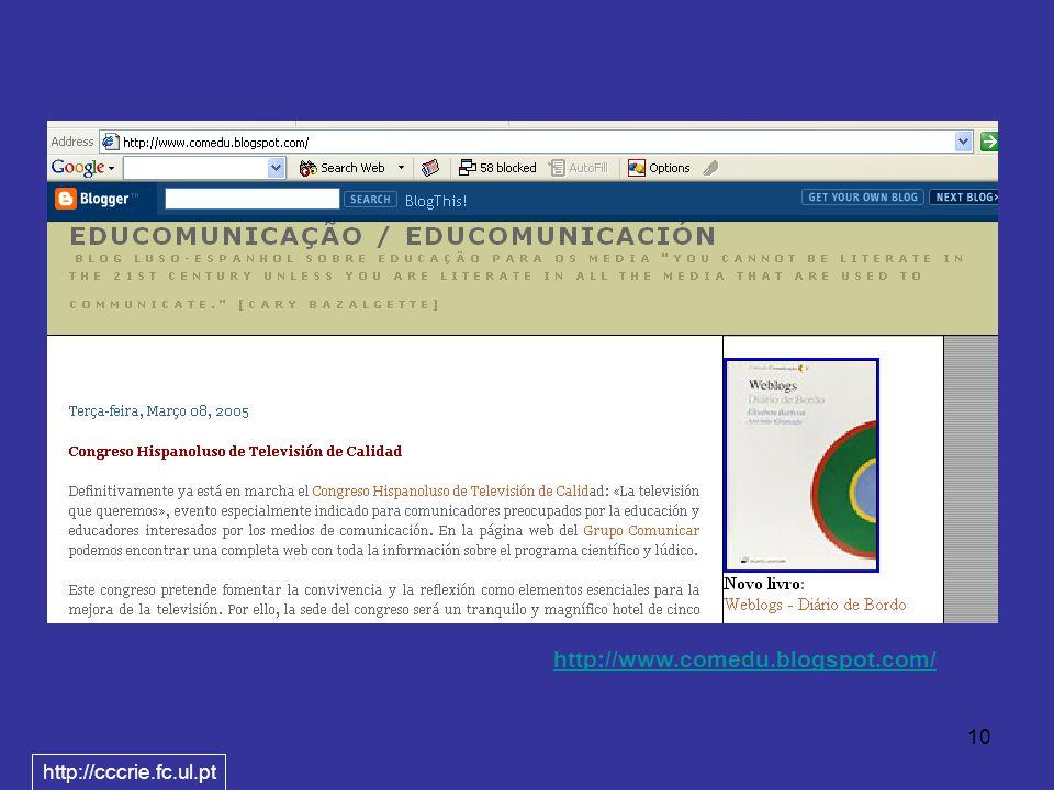 10 http://www.comedu.blogspot.com/ http://cccrie.fc.ul.pt