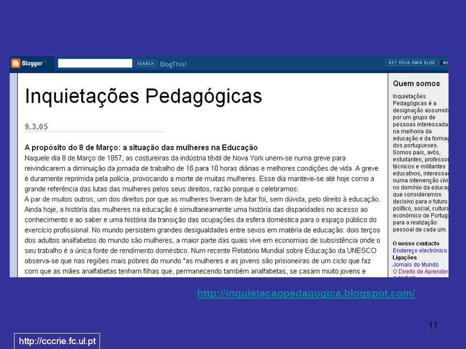 11 http://inquietacaopedagogica.blogspot.com/ http://cccrie.fc.ul.pt