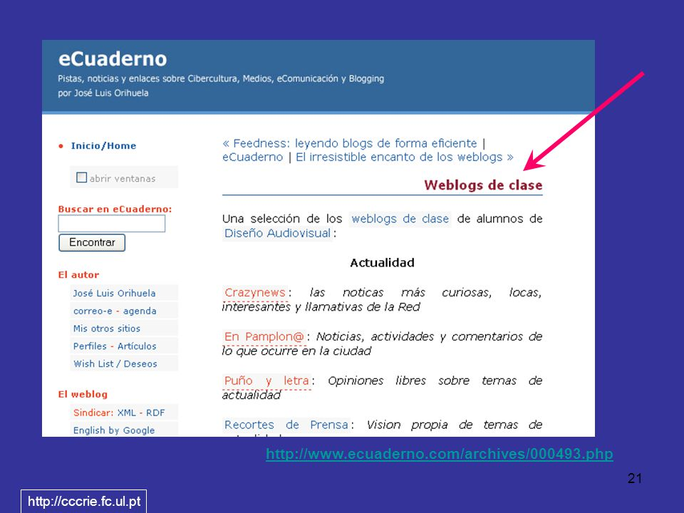 21 http://www.ecuaderno.com/archives/000493.php http://cccrie.fc.ul.pt