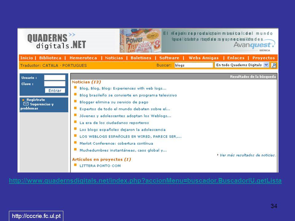 34 http://www.quadernsdigitals.net/index.php accionMenu=buscador.BuscadorIU.getLista http://cccrie.fc.ul.pt