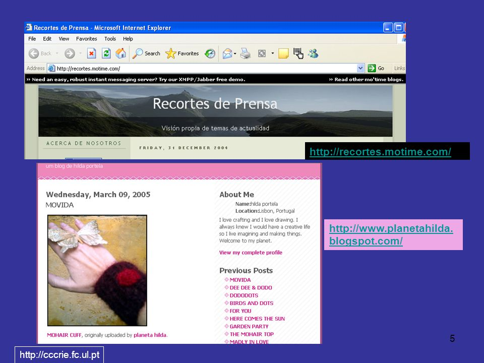 5 http://recortes.motime.com/ http://www.planetahilda. blogspot.com/ http://cccrie.fc.ul.pt