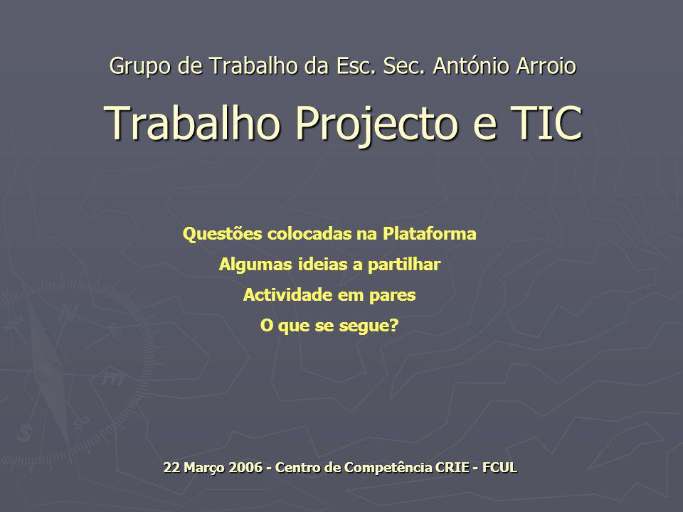 Trabalho Projecto e TIC Grupo de Trabalho da Esc. Sec.