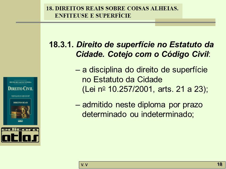 18.DIREITOS REAIS SOBRE COISAS ALHEIAS. ENFITEUSE E SUPERFÍCIE V.