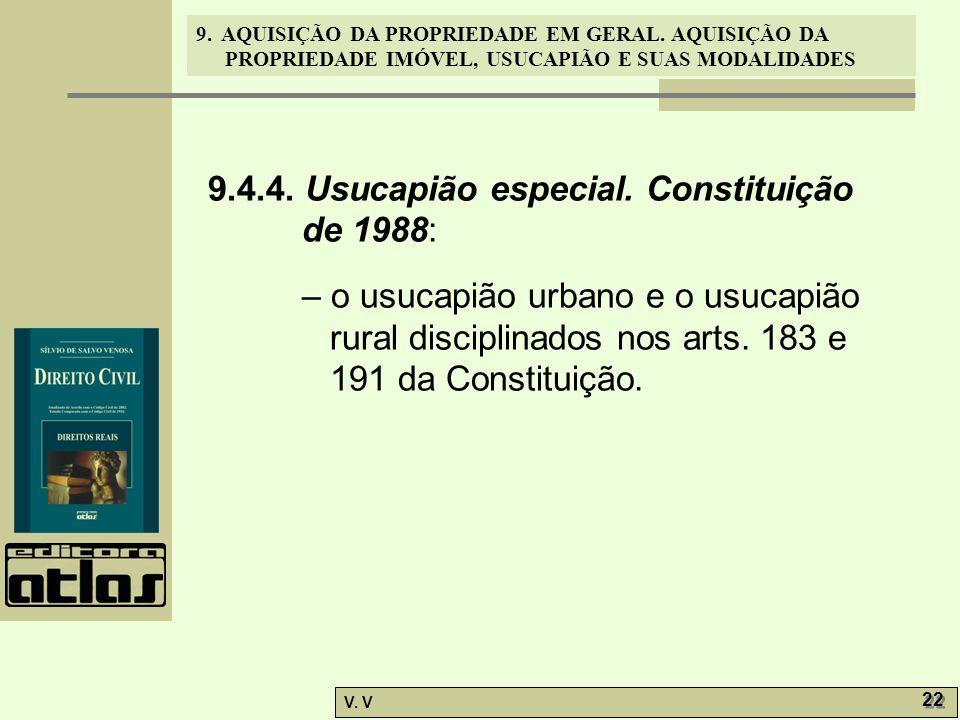 9. AQUISIÇÃO DA PROPRIEDADE EM GERAL. AQUISIÇÃO DA PROPRIEDADE IMÓVEL, USUCAPIÃO E SUAS MODALIDADES V. V 22 9.4.4. Usucapião especial. Constituição de