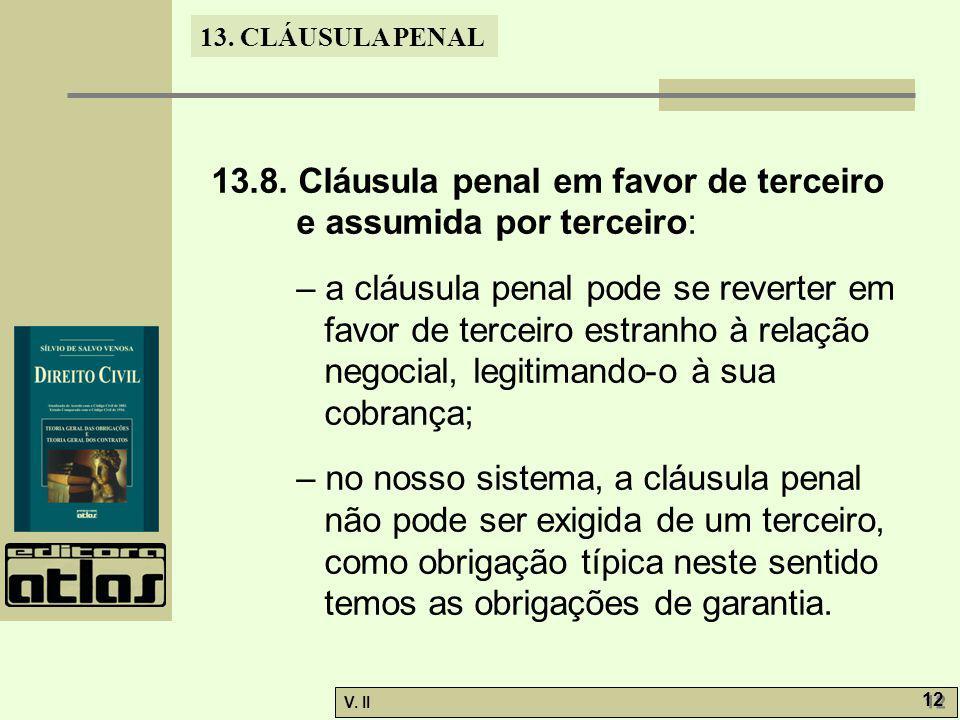 V.II 12 13. CLÁUSULA PENAL 13.8.