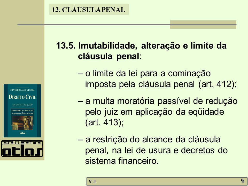 V.II 10 13. CLÁUSULA PENAL 13.6.