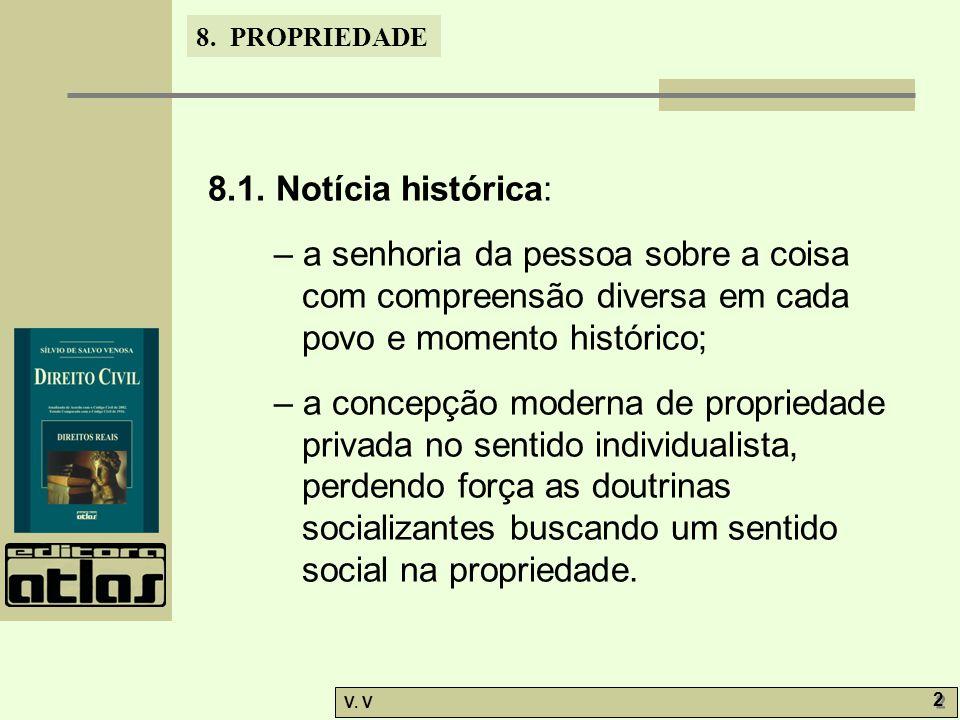 8. PROPRIEDADE V. V 2 2 8.1.