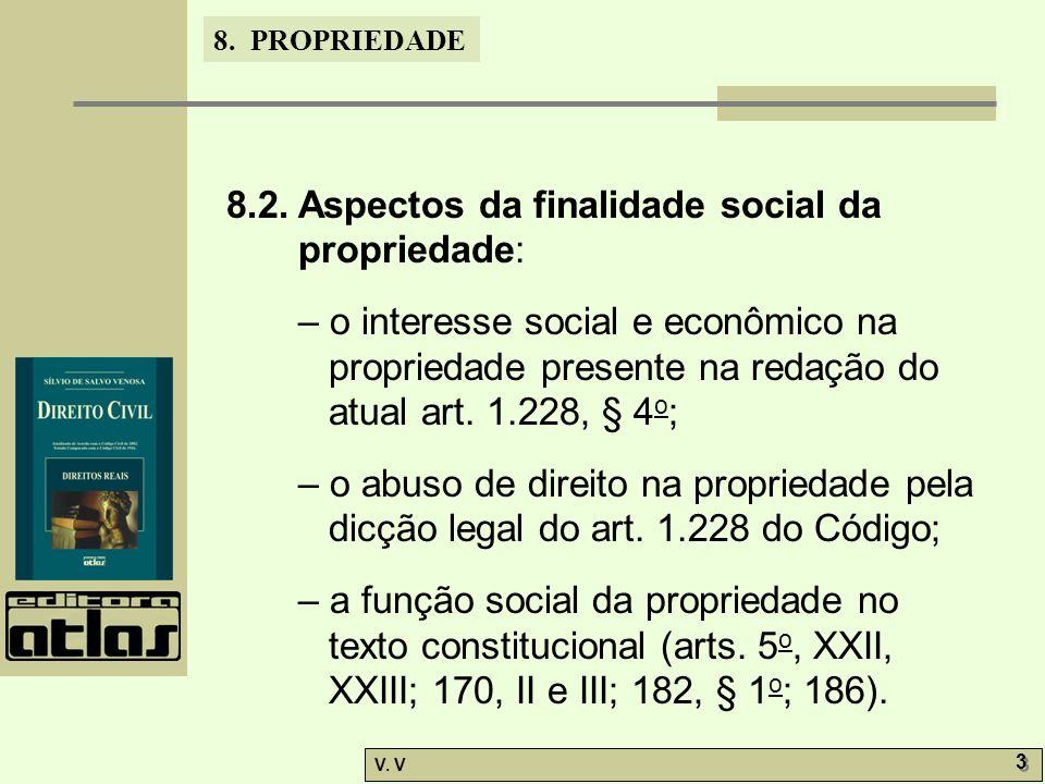 8. PROPRIEDADE V. V 3 3 8.2.