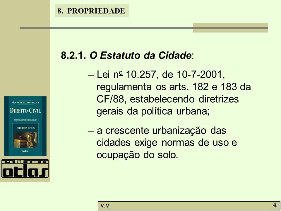 8. PROPRIEDADE V. V 4 4 8.2.1.