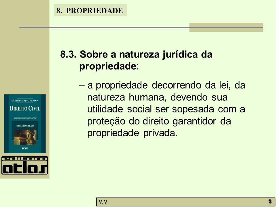 8. PROPRIEDADE V. V 5 5 8.3.