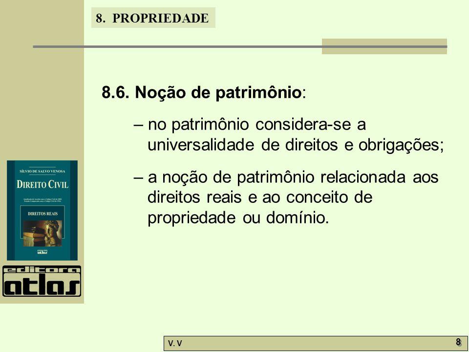 8. PROPRIEDADE V. V 8 8 8.6.