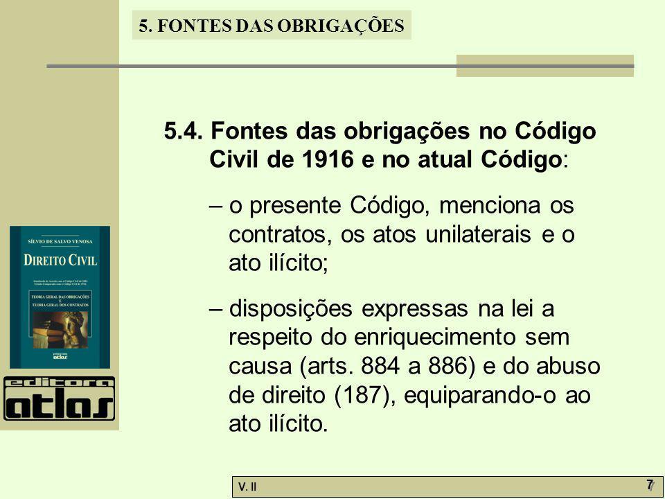 V.II 7 7 5. FONTES DAS OBRIGAÇÕES 5.4.