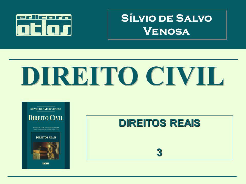 DIREITOS REAIS 3 Sílvio de Salvo Venosa