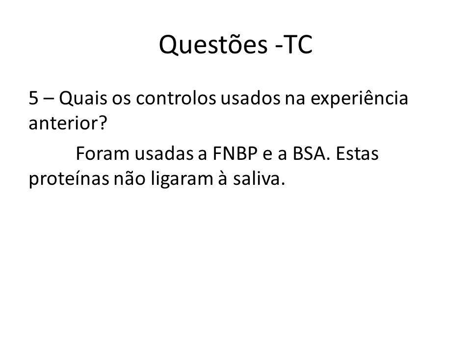 Questões -TC 5 – Quais os controlos usados na experiência anterior.