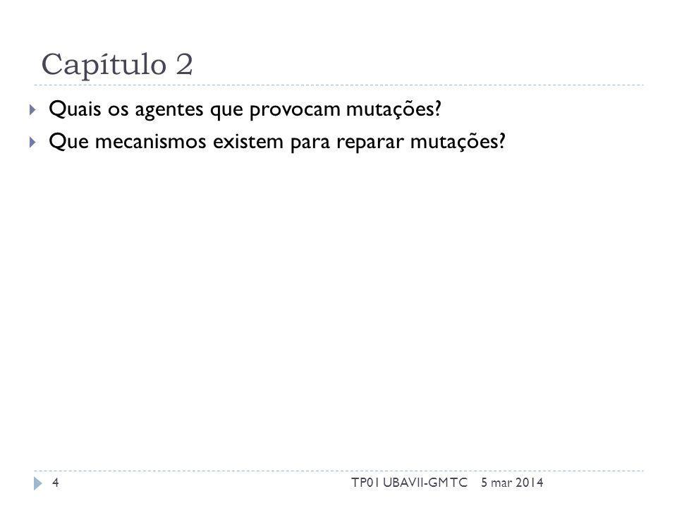 Capítulo 2 Quais os agentes que provocam mutações.