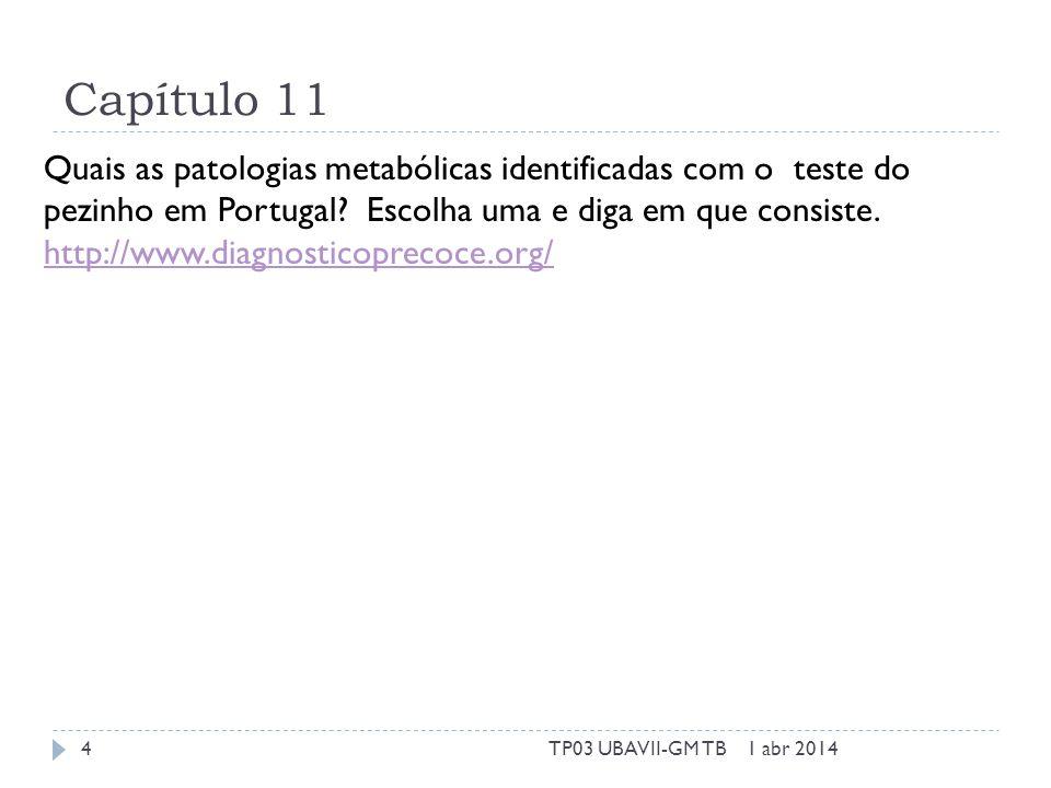 Capítulo 12 Que genes são normalmente afetados nos inborn errors of development.