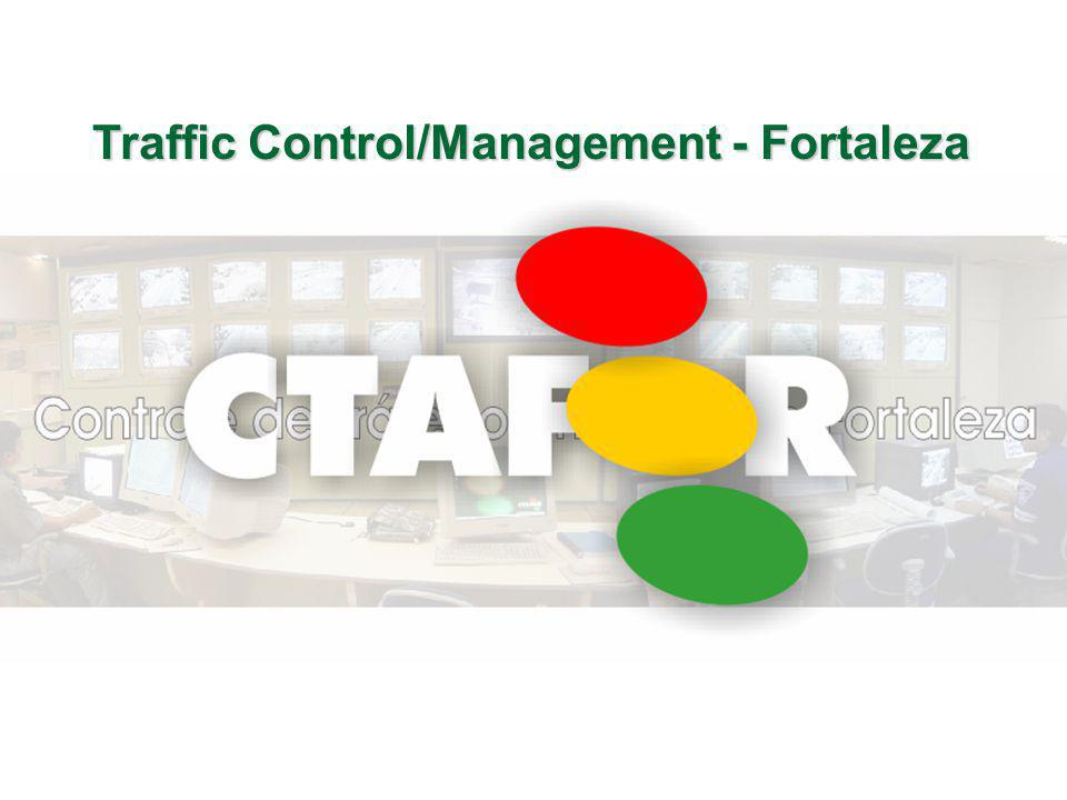 Traffic Control/Management - Fortaleza