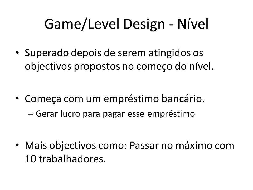 Game/Level Design - Nível Superado depois de serem atingidos os objectivos propostos no começo do nível.