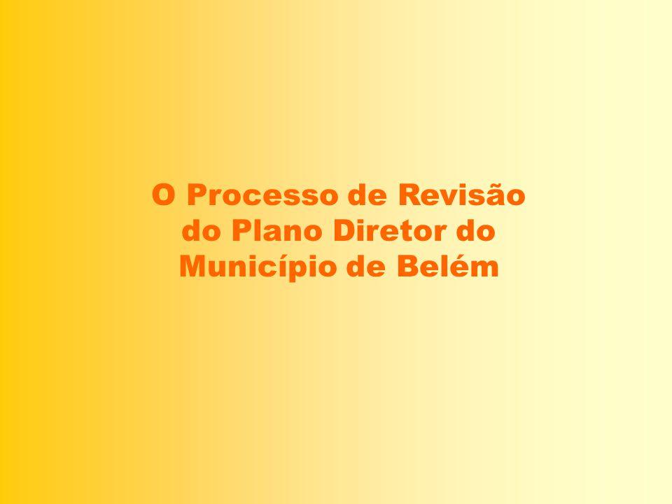 O Processo de Revisão do Plano Diretor do Município de Belém