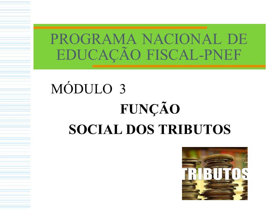 FUNÇÃO SOCIAL DOS TRIBUTOS 2.