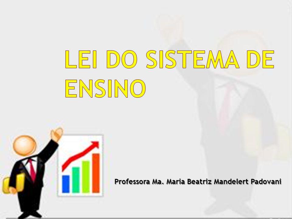 Professora Ma. Maria Beatriz Mandelert Padovani