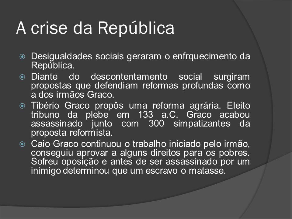 A crise da República Desigualdades sociais geraram o enfrquecimento da República. Diante do descontentamento social surgiram propostas que defendiam r