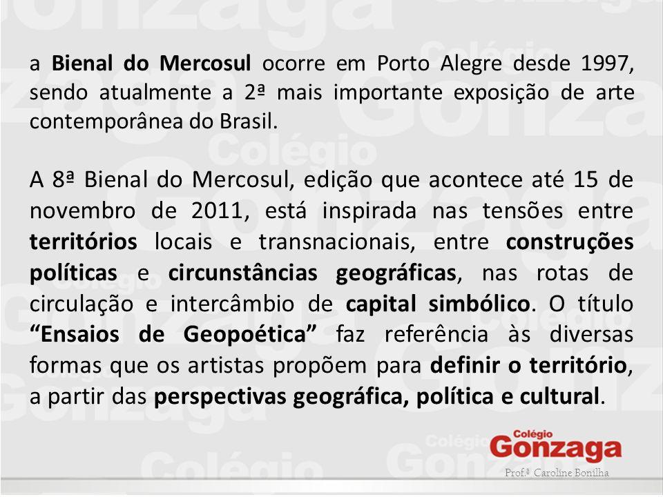 a Bienal do Mercosul ocorre em Porto Alegre desde 1997, sendo atualmente a 2ª mais importante exposição de arte contemporânea do Brasil. A 8ª Bienal d