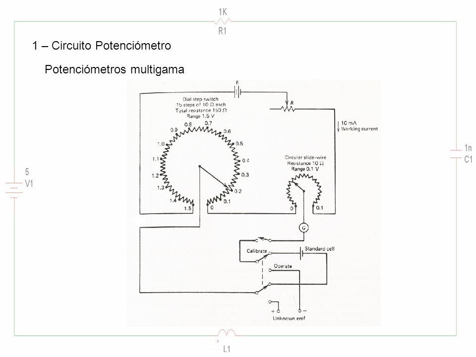1 – Circuito Potenciómetro Potenciómetros multigama