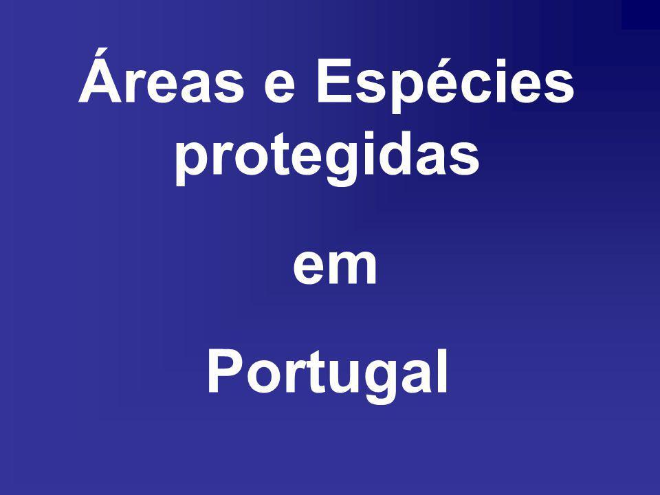 Áreas e Espécies protegidas em Portugal