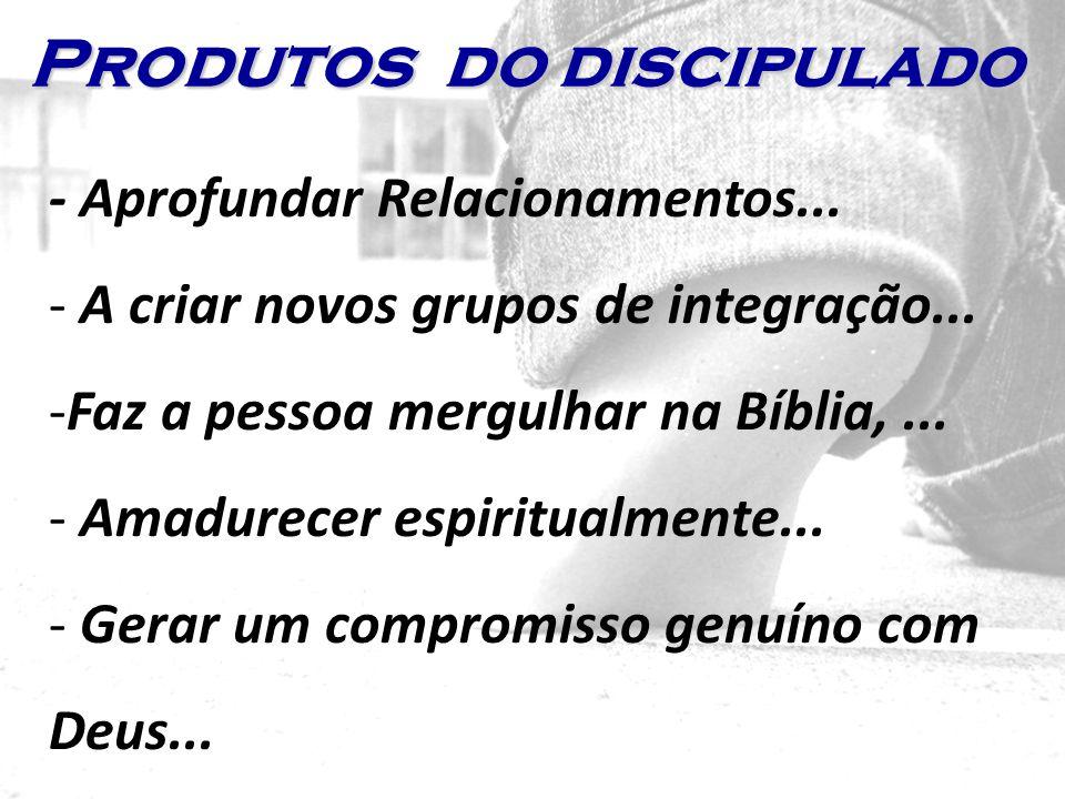 - Aprofundar Relacionamentos... - A criar novos grupos de integração... -Faz a pessoa mergulhar na Bíblia,... - Amadurecer espiritualmente... - Gerar