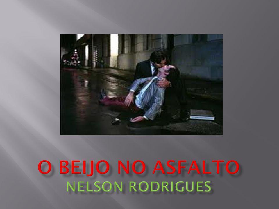 ANÁLISE DA OBRA Nelson Rodrigues classificou seu livro como tragédia carioca em três atos.