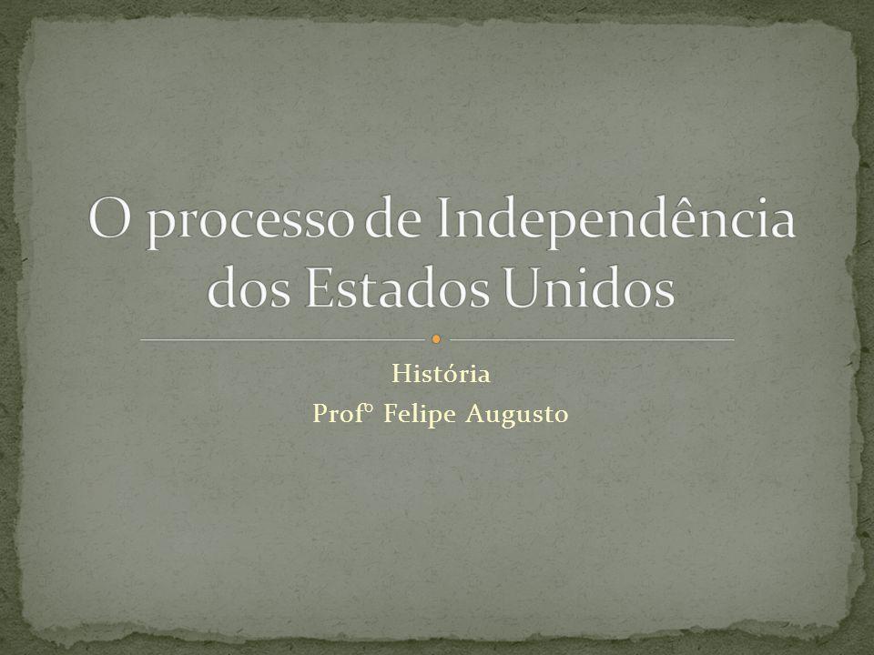 História Prof° Felipe Augusto