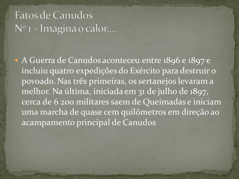 A Guerra de Canudos aconteceu entre 1896 e 1897 e incluiu quatro expedições do Exército para destruir o povoado.