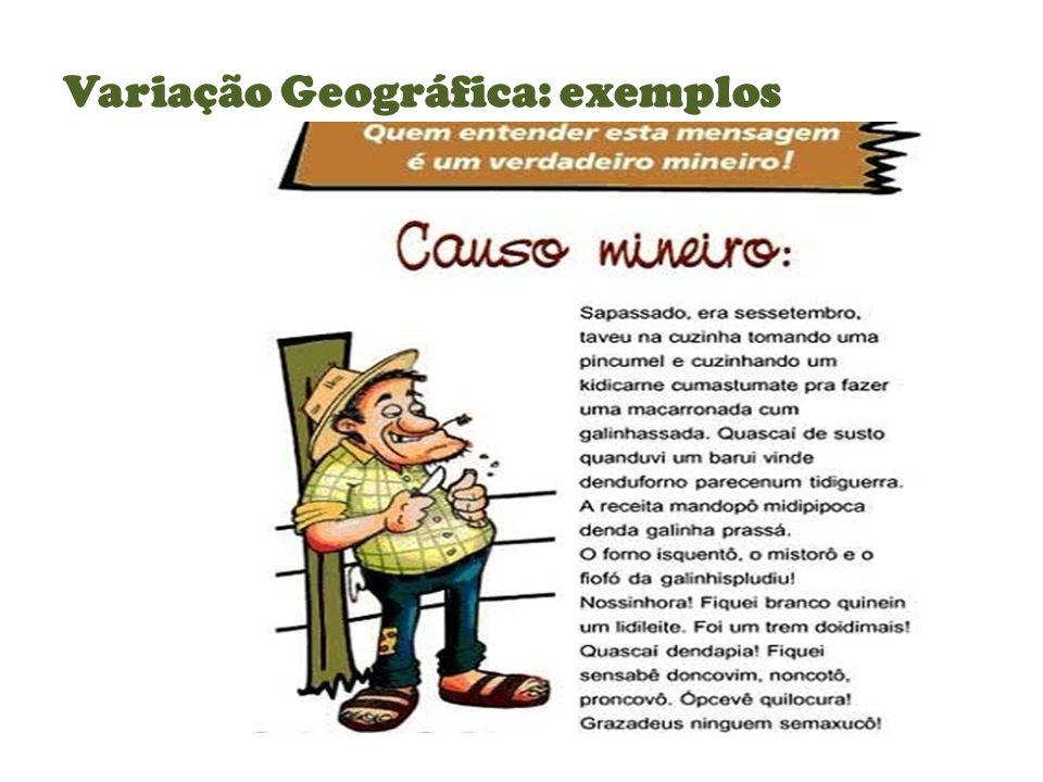 Variação Geográfica: exemplos