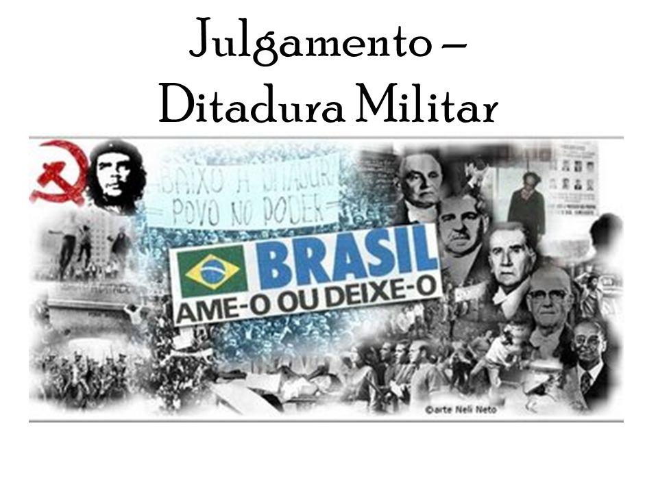Julgamento – Ditadura Militar