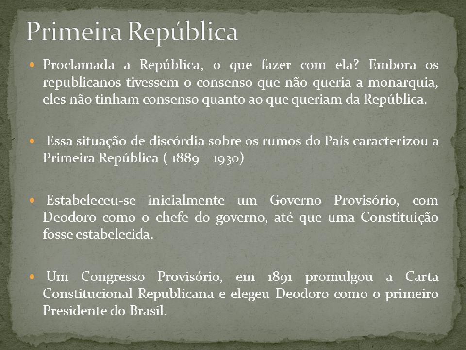 Proclamada a República, o que fazer com ela? Embora os republicanos tivessem o consenso que não queria a monarquia, eles não tinham consenso quanto ao