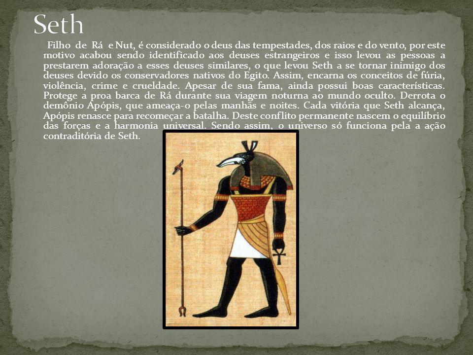 Filho de Rá e Nut, é considerado o deus das tempestades, dos raios e do vento, por este motivo acabou sendo identificado aos deuses estrangeiros e iss