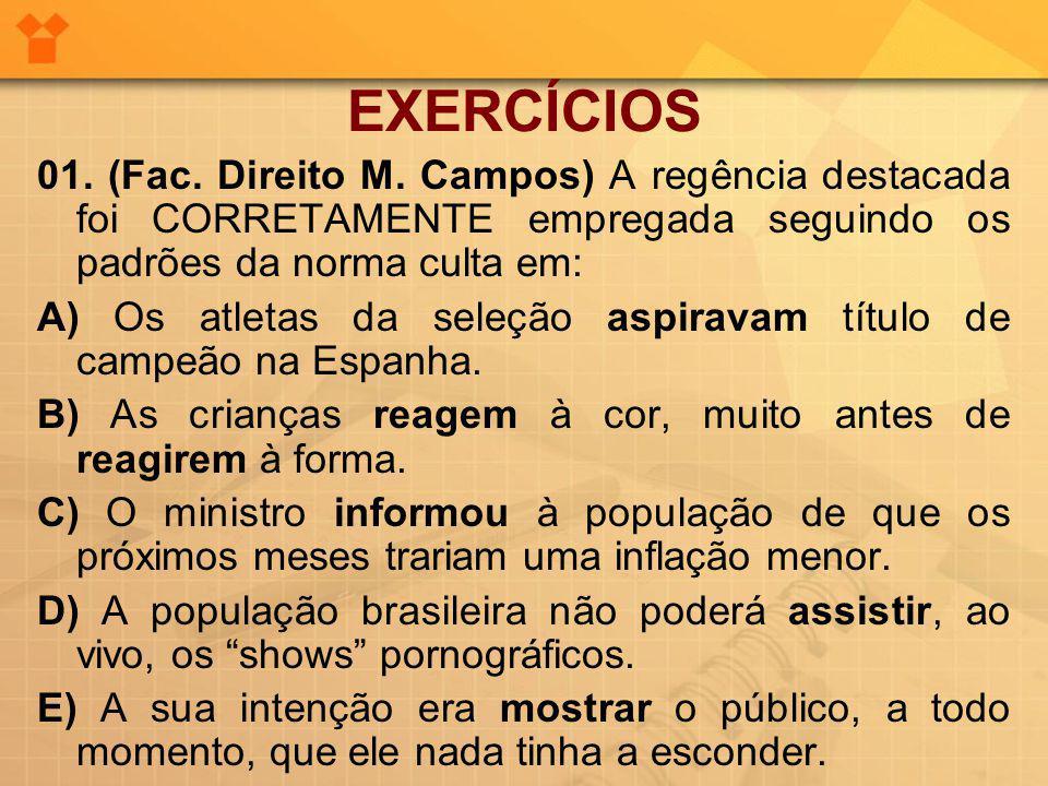 EXERCÍCIOS 01.(Fac. Direito M.